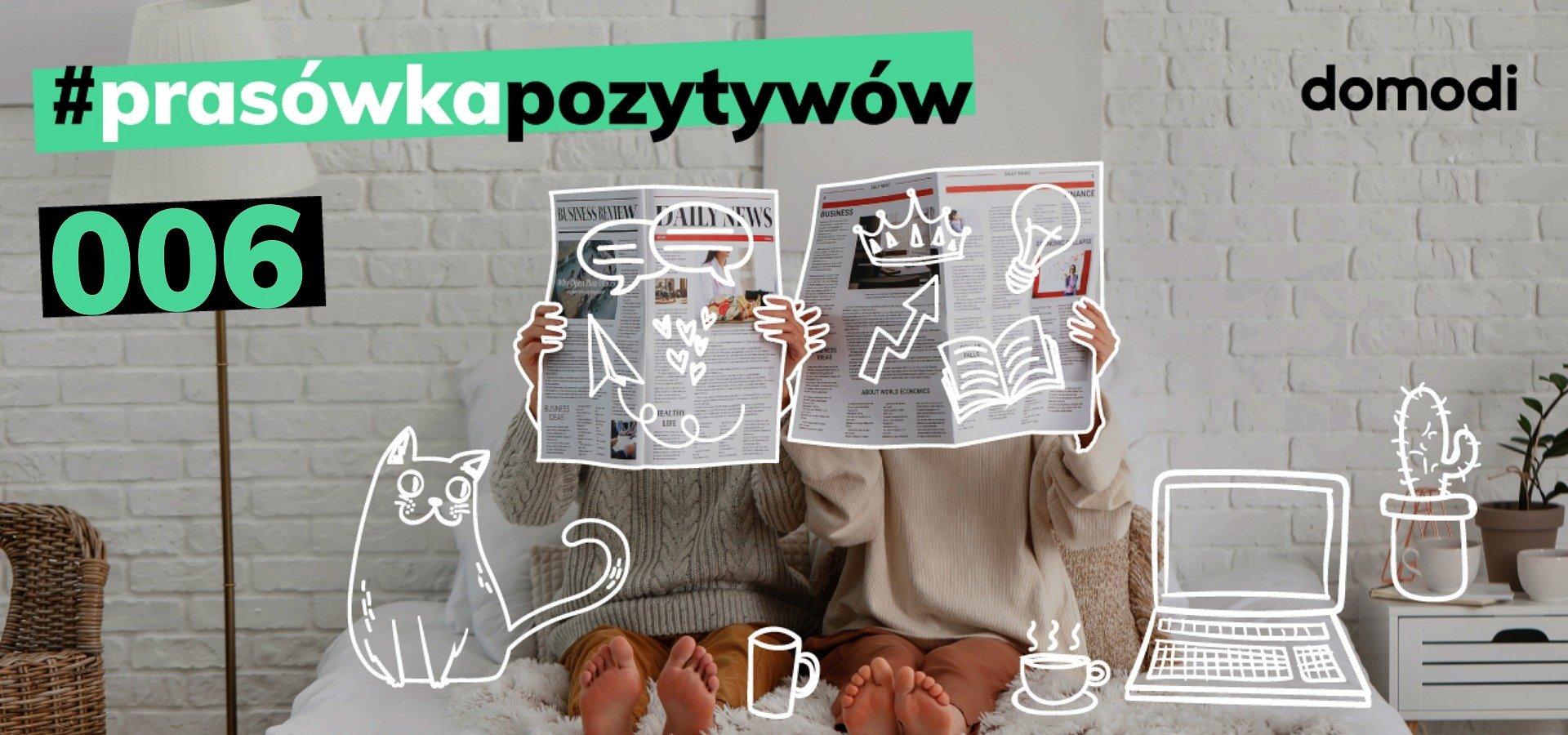 #prasówkapozytywów vol.6