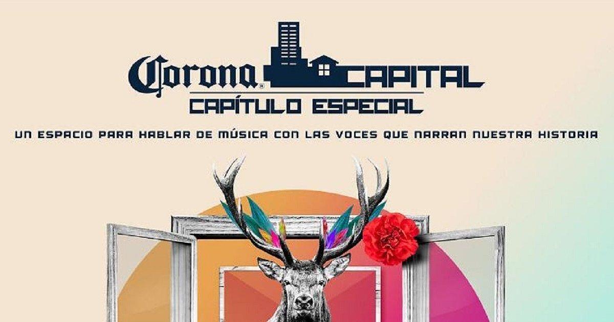 CORONA CAPITAL: CAPÍTULO ESPECIAL, UN PROGRAMA PARA RECORDAR LOS MEJORES MOMENTOS DEL FESTIVAL