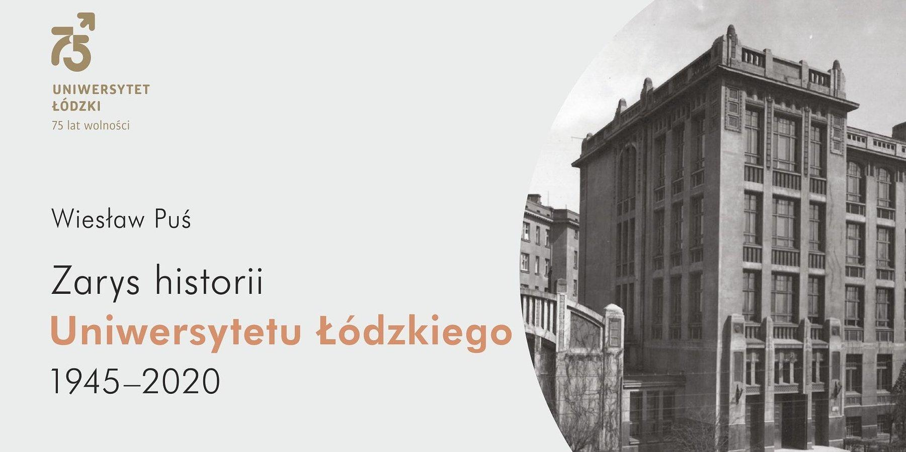 75 lat UŁ – nowa edycja książki prof. W. Pusia