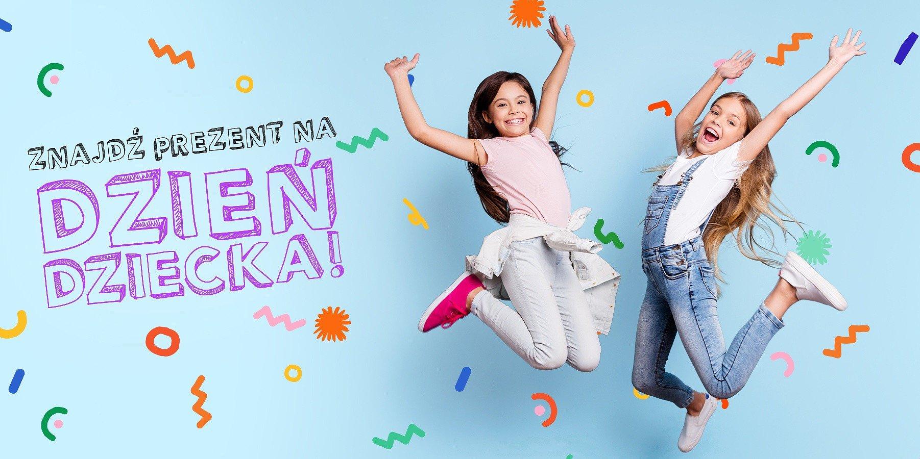 Znajdź najlepsze prezenty na Dzień Dziecka!