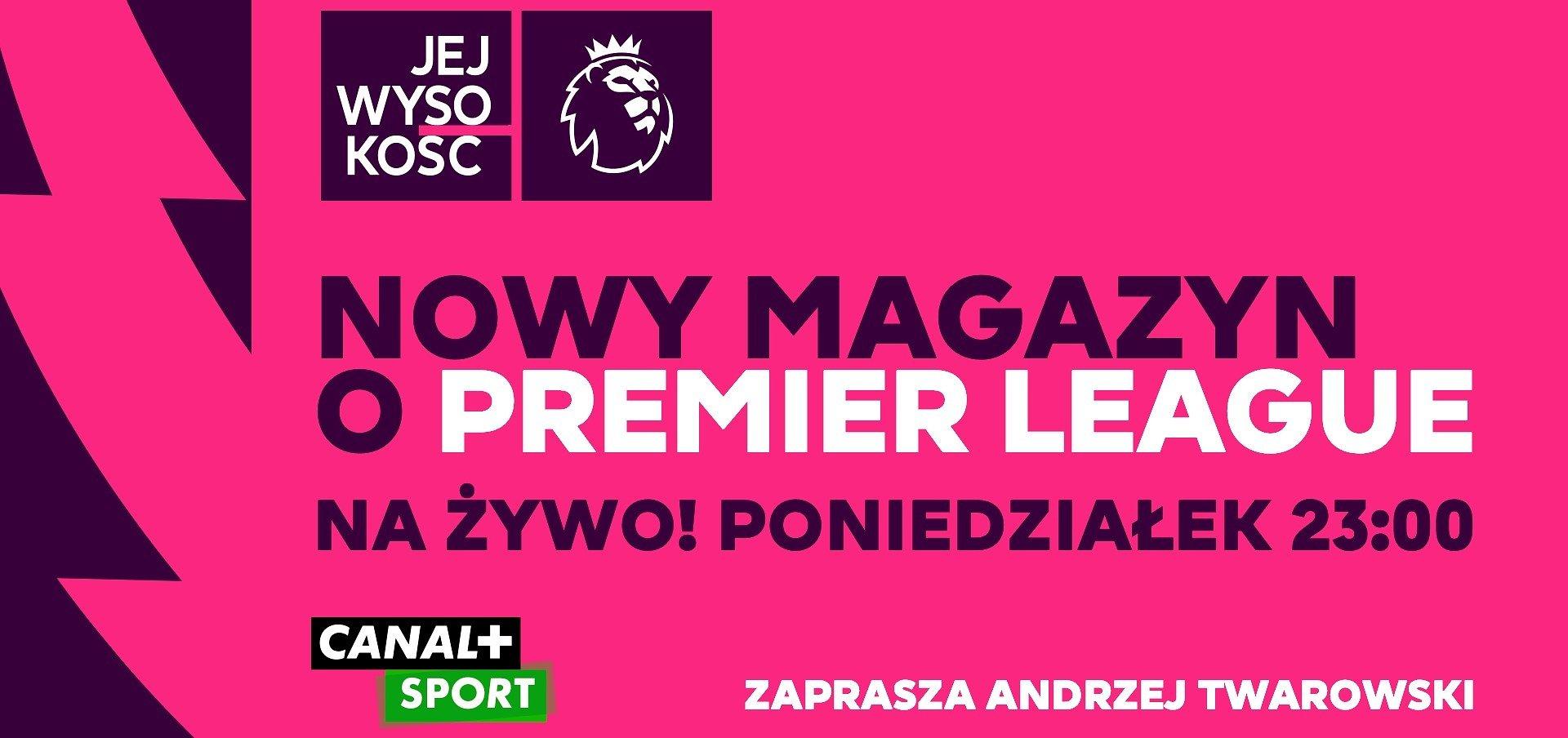 Jej Wysokość Premier League – nowość w CANAL+ SPORT