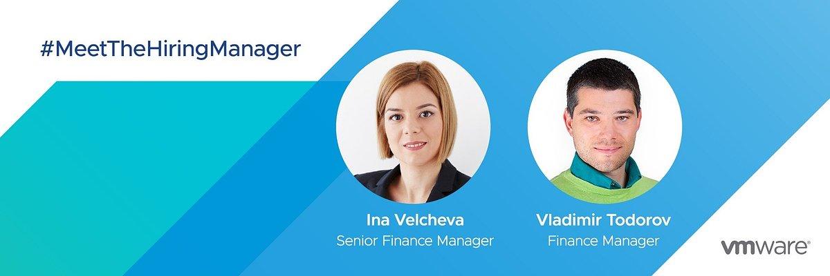 VMware Hiring Manager: Ina Velcheva and Vladimir Todorov, Finance Customer Operations team