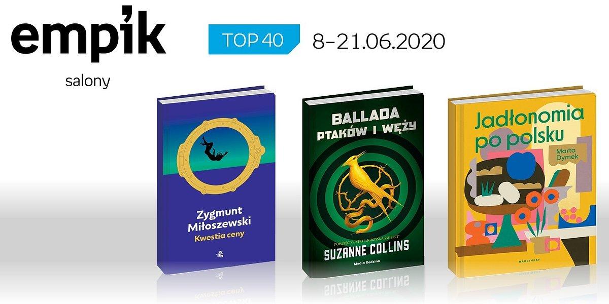 Książkowa lista TOP 40 w salonach Empik za okres 8-21 czerwca
