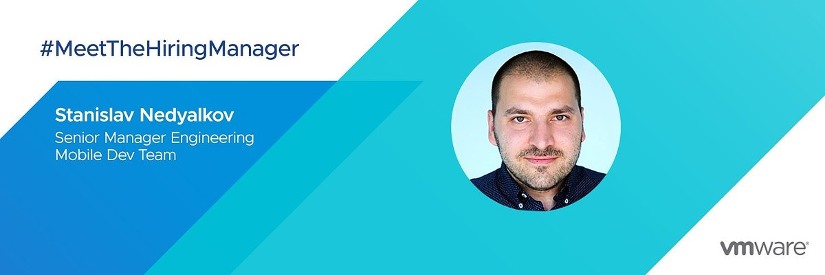VMware Hiring Manager: Stanislav Nedyalkov