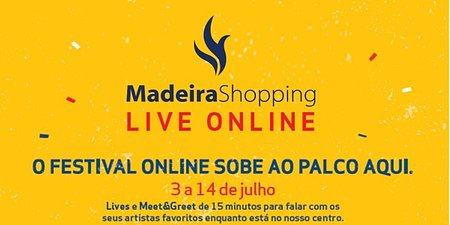 Festival online sobe ao palco do MadeiraShopping