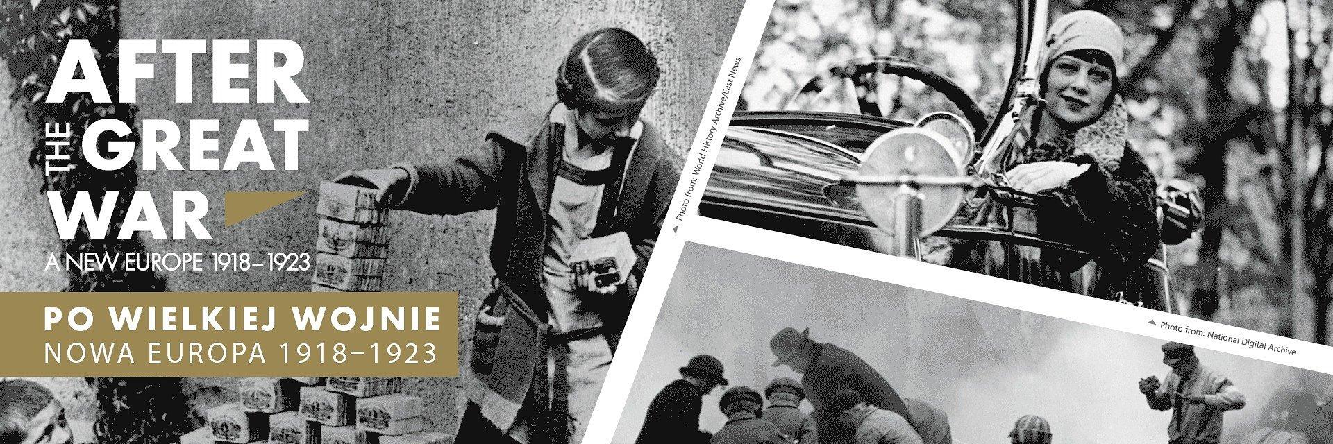 Po Wielkiej Wojnie. Nowa Europa 1918–1923 Międzynarodowa wystawa plenerowa w Krakowie