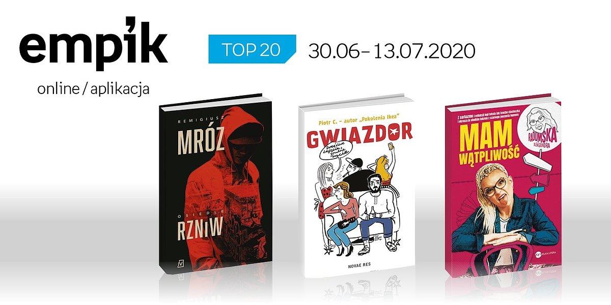 Książkowa lista TOP 20 na Empik.com za okres 30 czerwca – 13 lipca