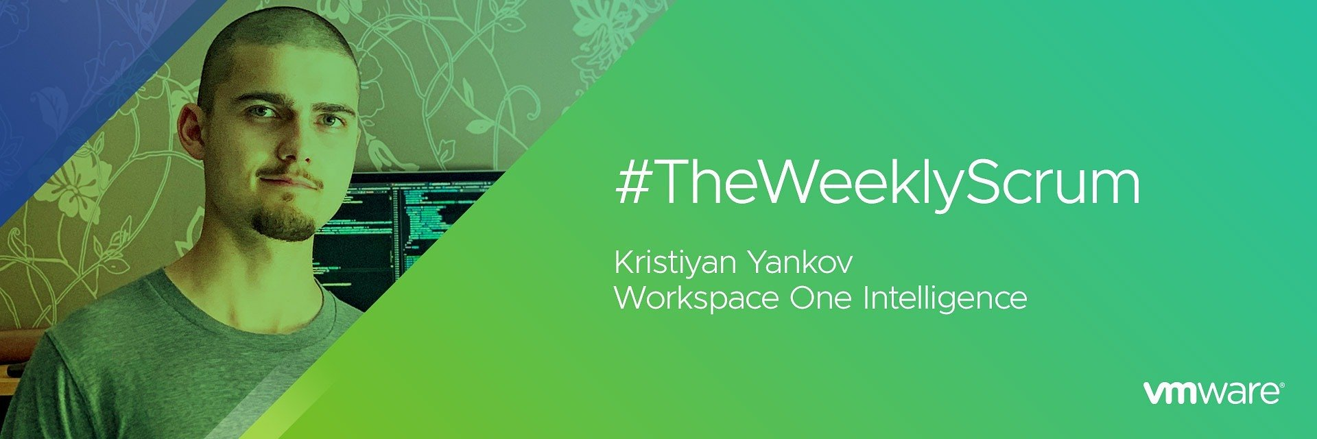 The Weekly Scrum: Kristiyan Yankov