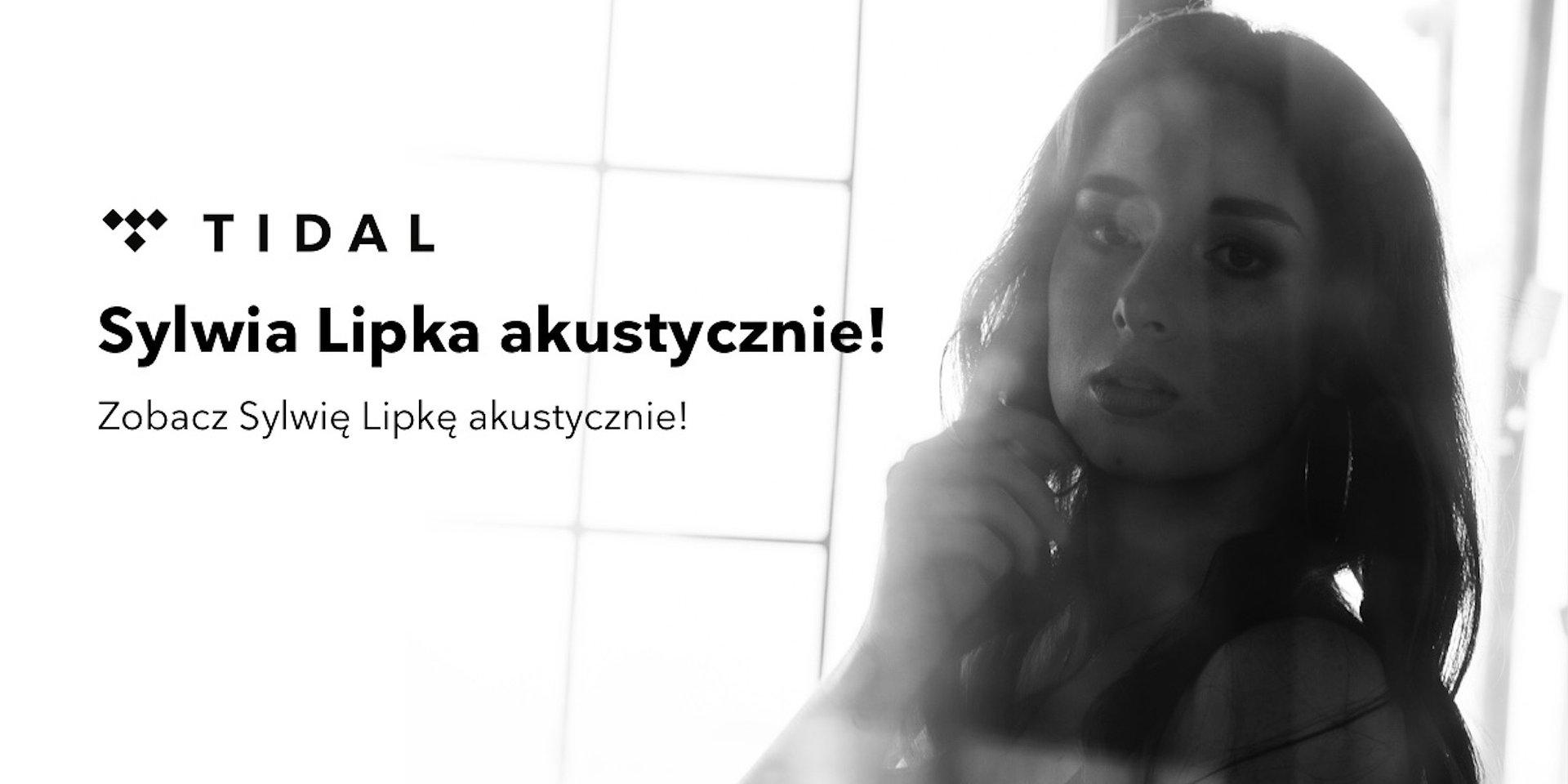 Sylwia Lipka akustycznie tylko w TIDAL!