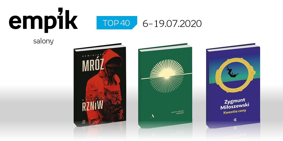 Książkowa lista TOP 40 w salonach Empik za okres 6-19 lipca