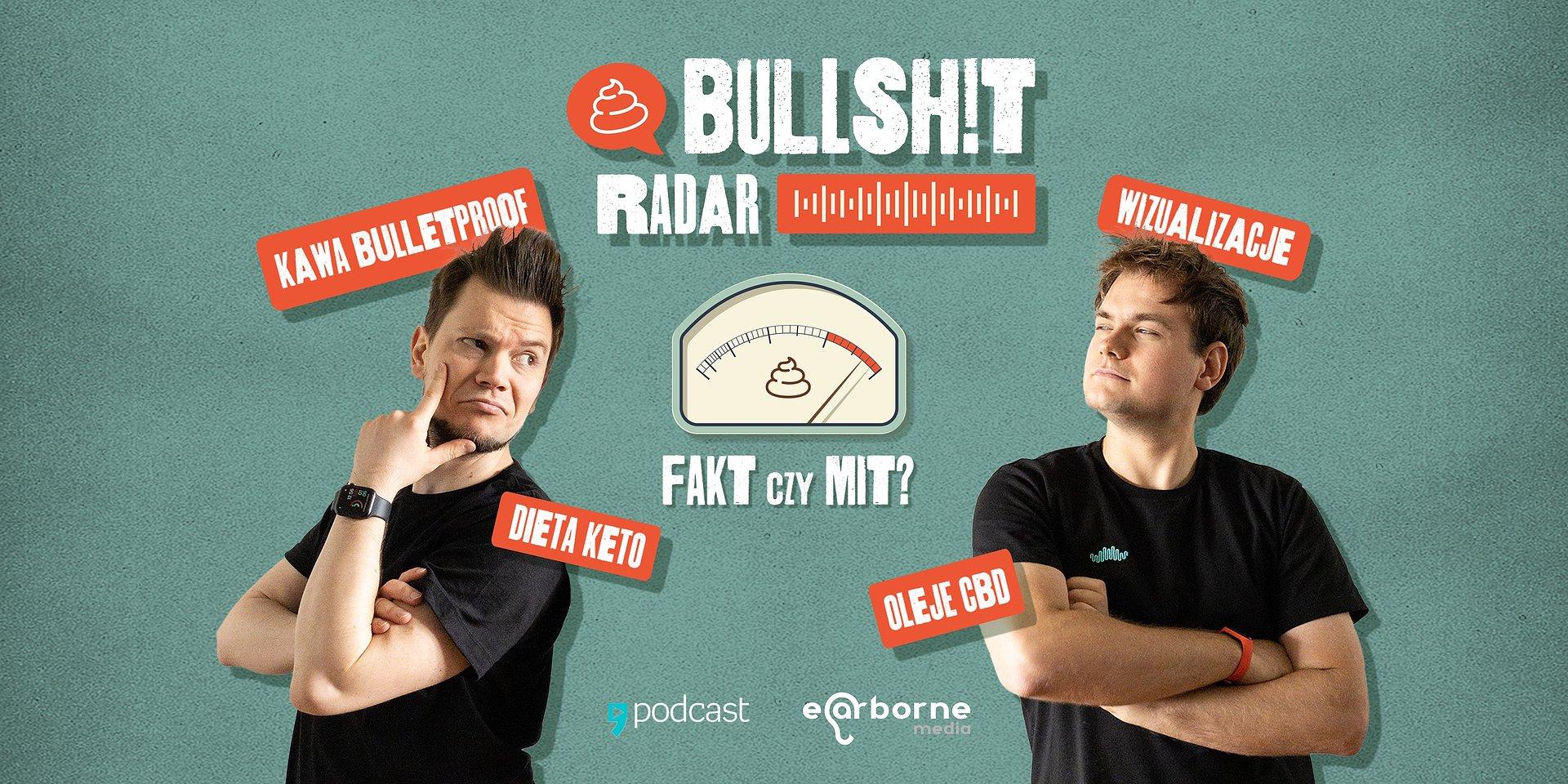"""Nowy podcast Empik Go """"Bullshit Radar"""" na tropie bzdur i absurdów"""