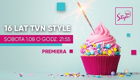 To już 16 lat TVN Style!