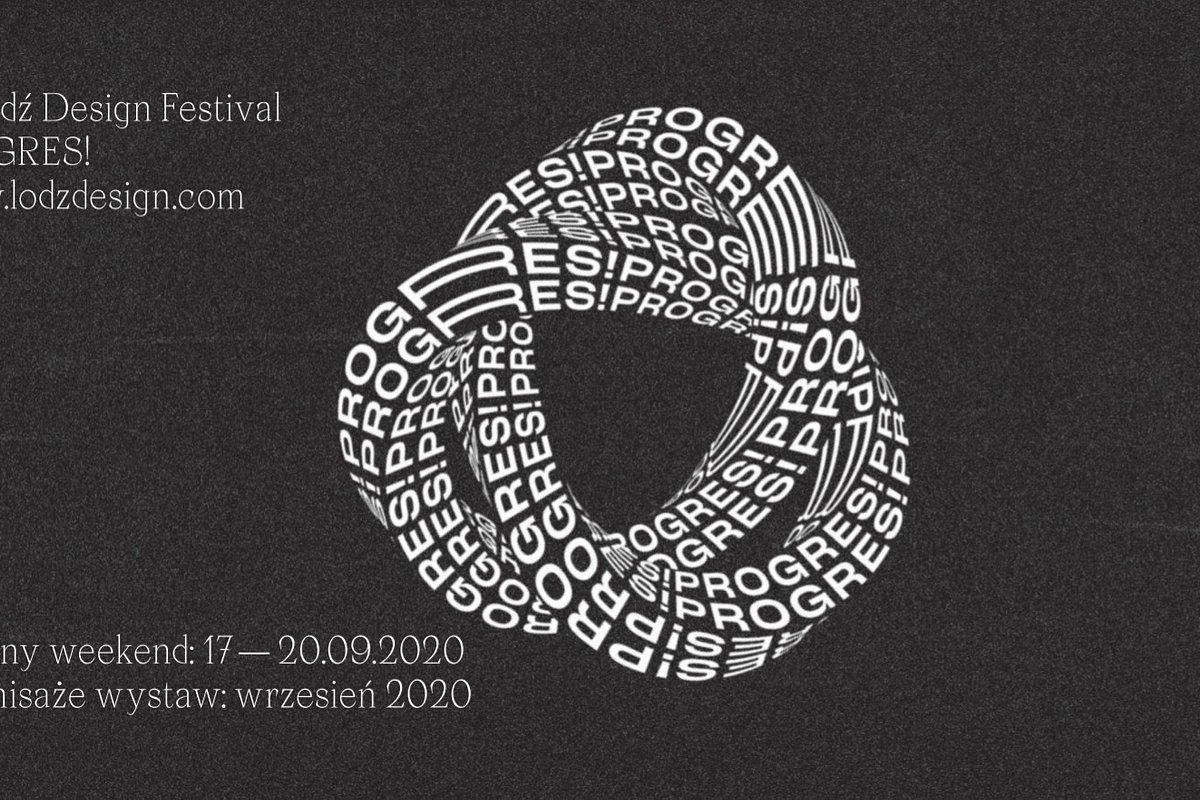 Czas na PROGRES! Szczególna edycja Łódź Design Festival