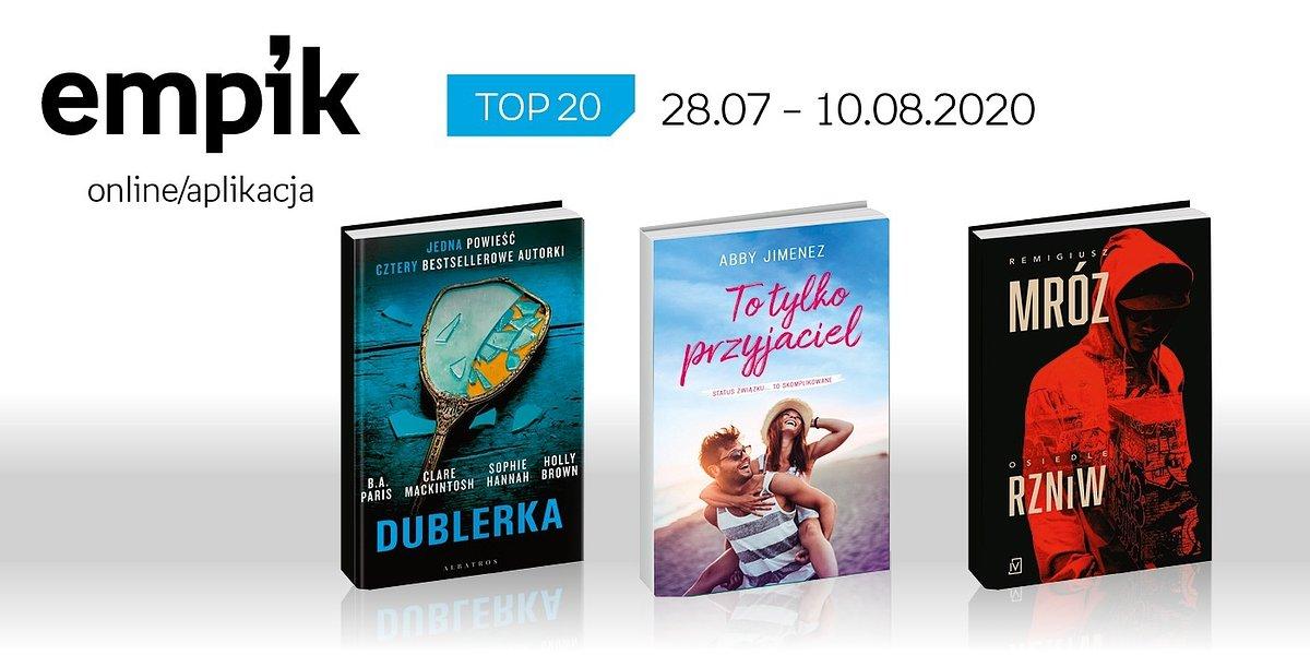Książkowa lista TOP 20 na Empik.com za okres 28 lipca-10 sierpnia