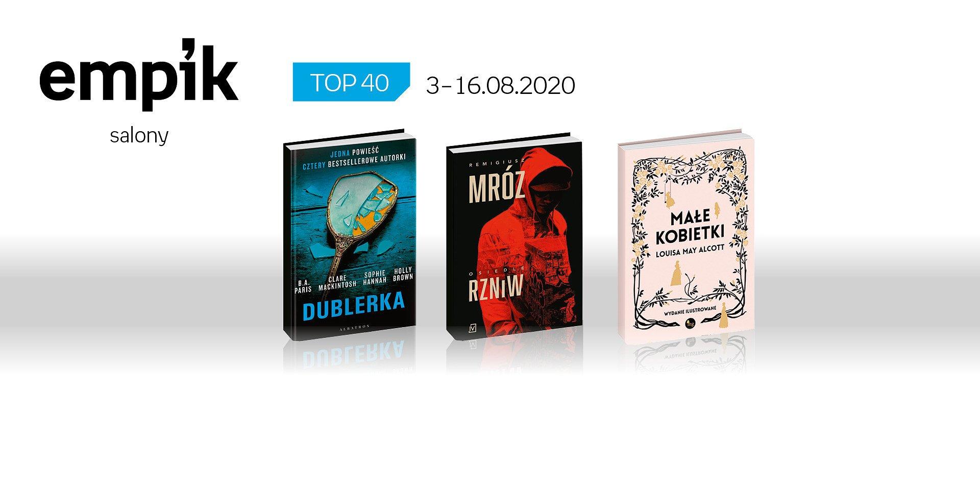 Książkowa lista TOP 40 w salonach Empik za okres 3-16.08.2020