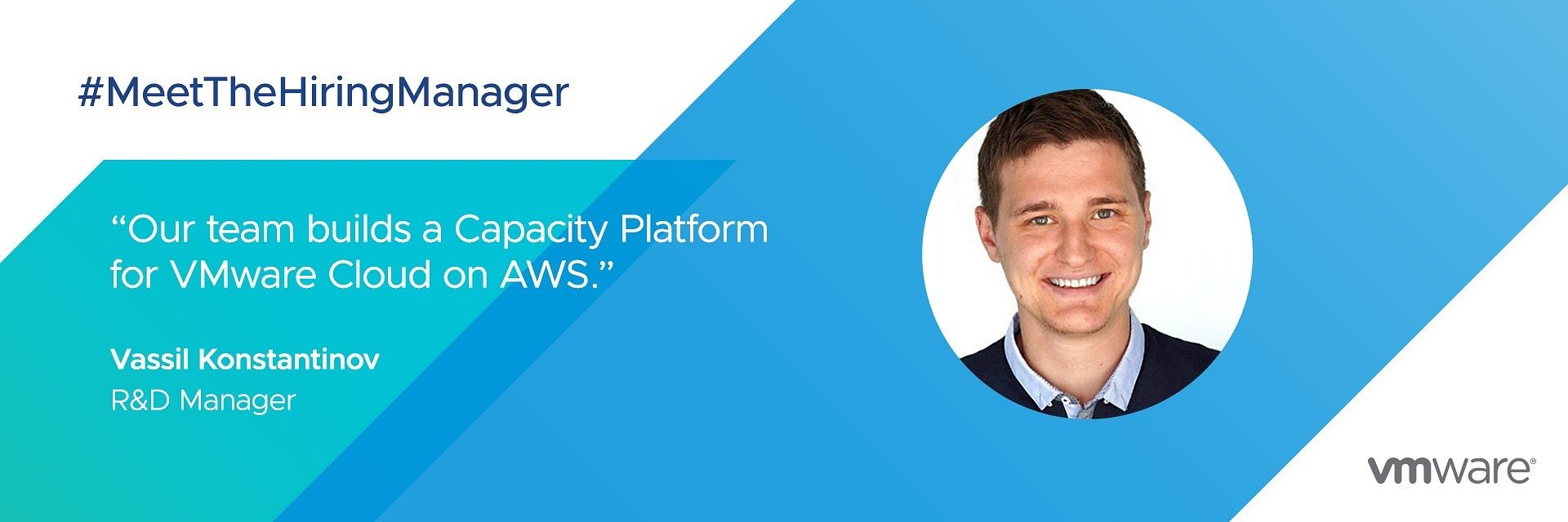 The Hiring Manager: Vasil Konstantinov, R&D Manager VMware Cloud on AWS