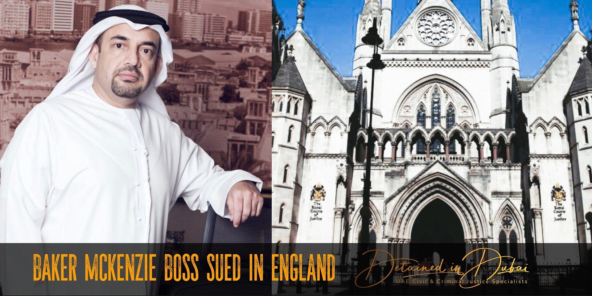 UK lawsuit alleges 'stunningly blatant corruption' of leading UAE figures, Baker Mckenzie chairman.