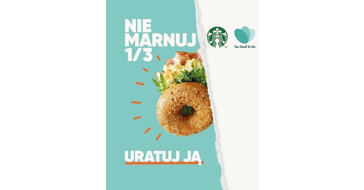 Starbucks partnerem kampanii edukacyjnej przeciwdziałającej marnowaniu jedzenia: 1/3 jedzenia się marnuje. Uratuj ją!