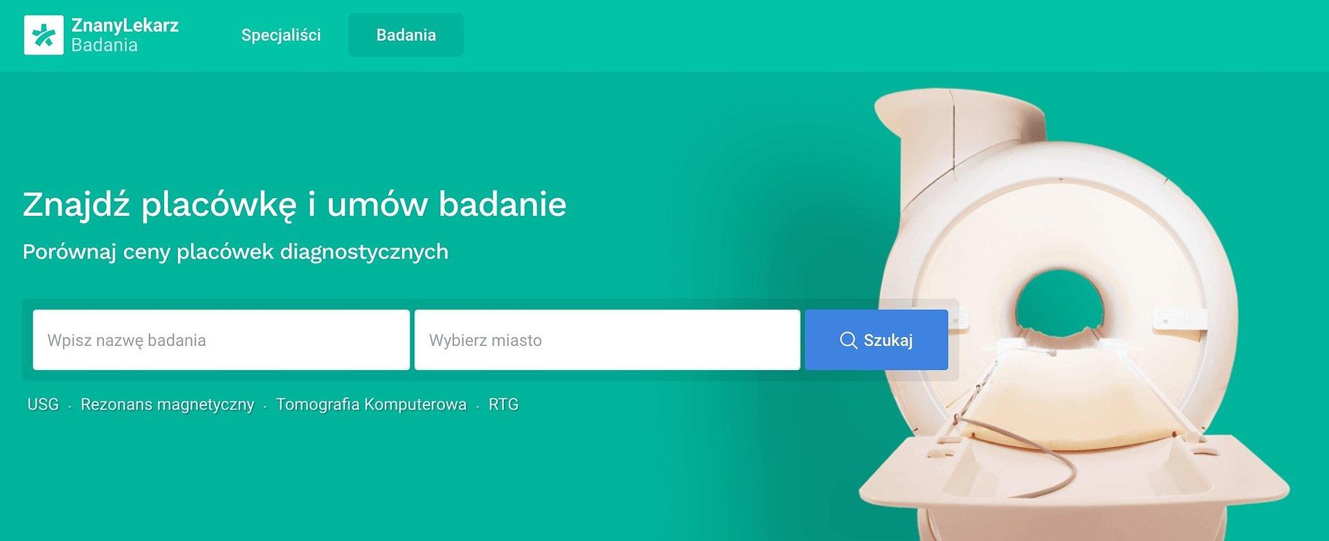 Nowa platforma do umawiania badań obrazowych online od ZnanyLekarz.