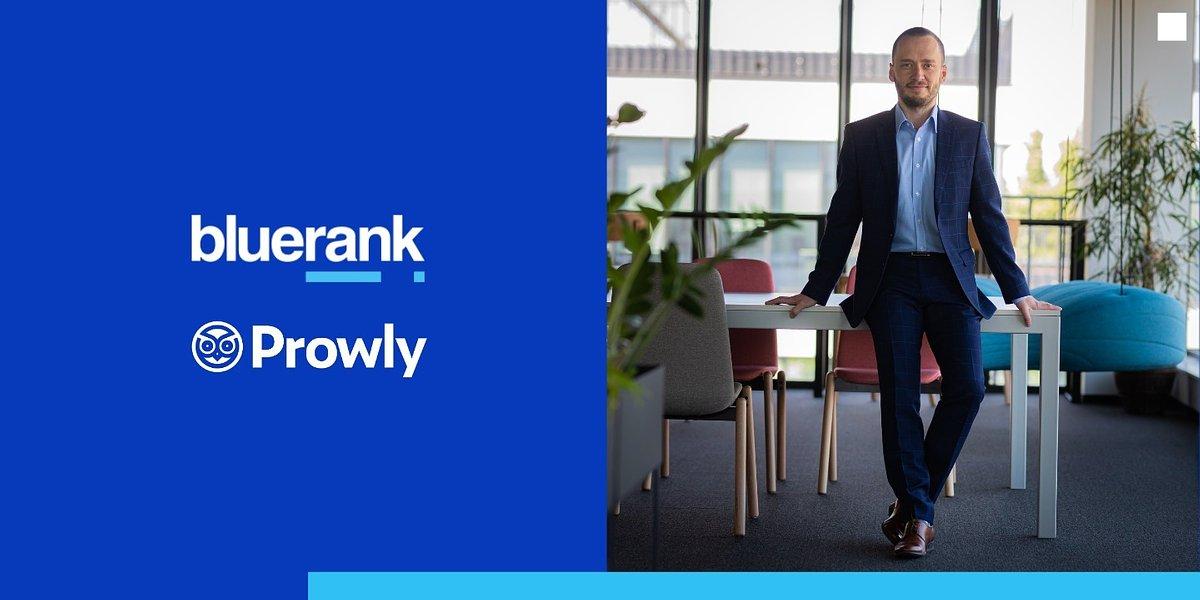 Smart money od Bluerank. Agencja zbywa udziały w Prowly i planuje inwestycje w kolejne startupy.