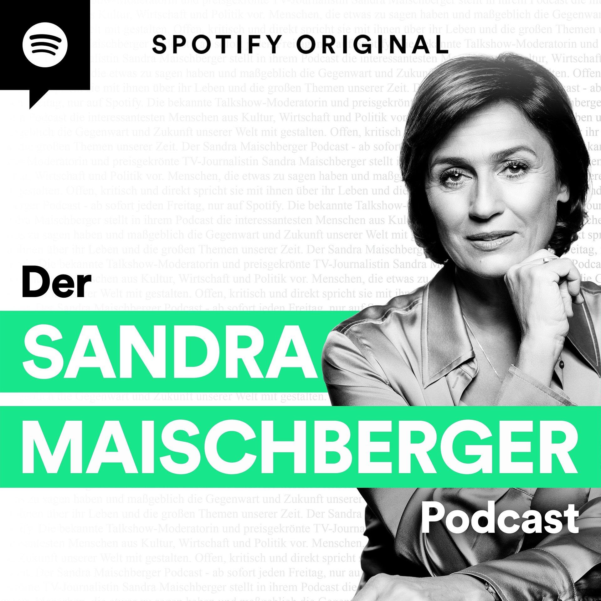 """""""Der Sandra Maischberger Podcast"""": Neuer Spotify Original Podcast mit interessanten Persönlichkeiten aus Wirtschaft, Politik und Kultur"""