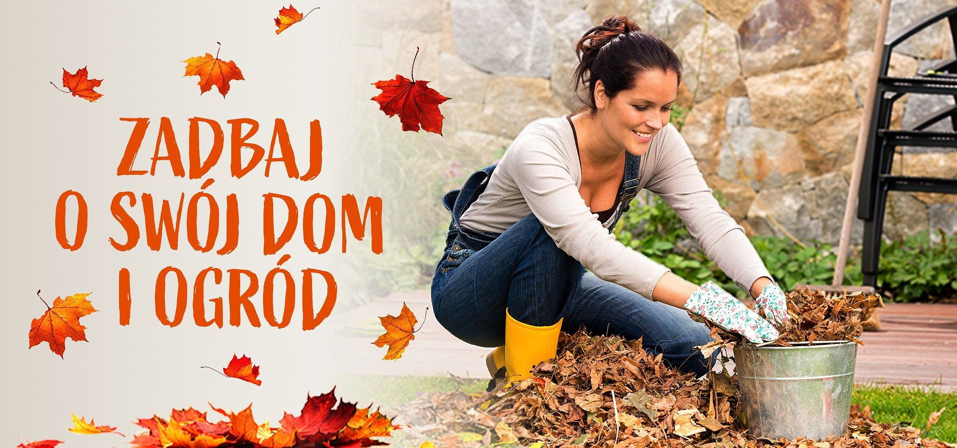 Zadbaj o swój ogród i dom przed jesienią