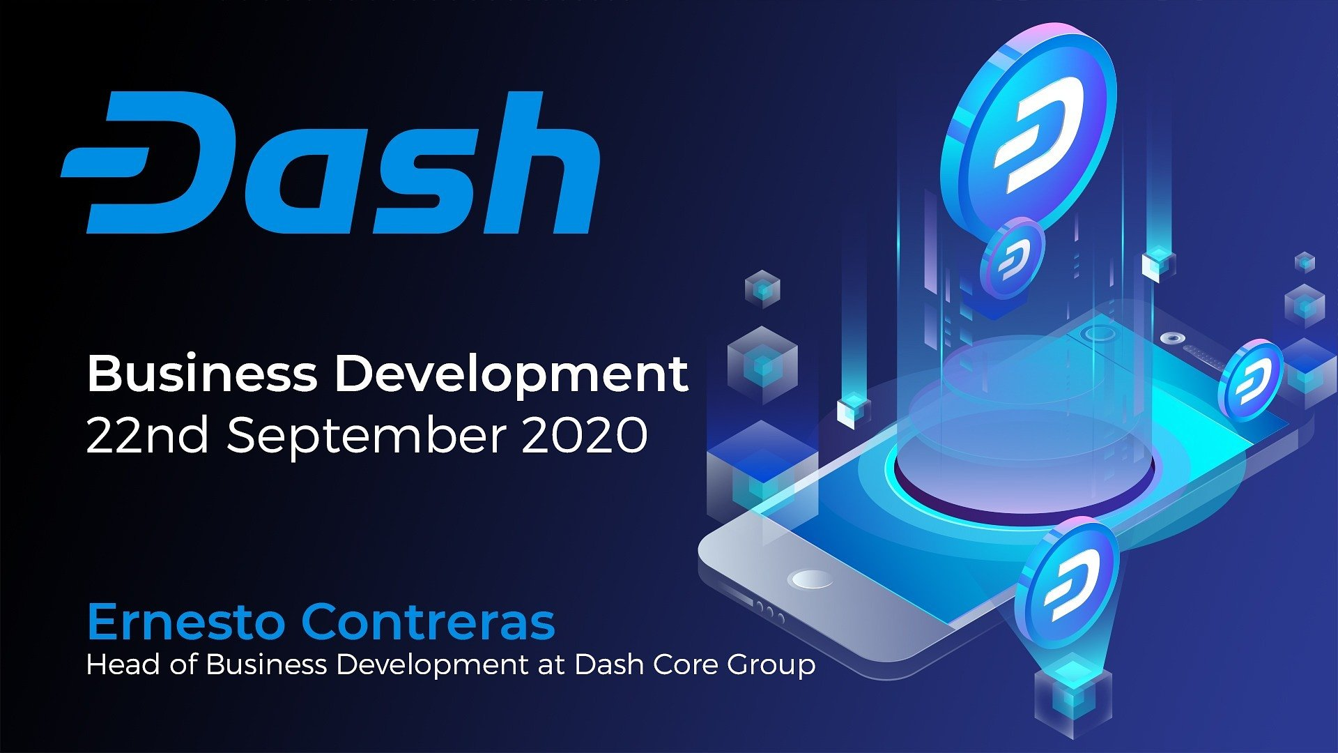 Dash Business Development Update - September 22nd