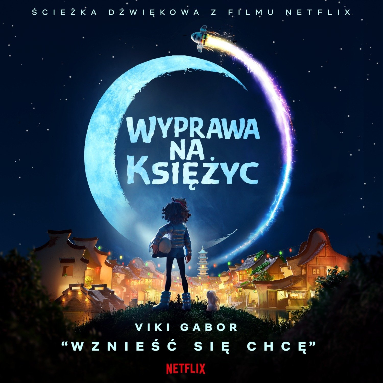 """Viki Gabor nagrała piosenkę promującą film """"Wyprawa na Księżyc"""" Netflix"""