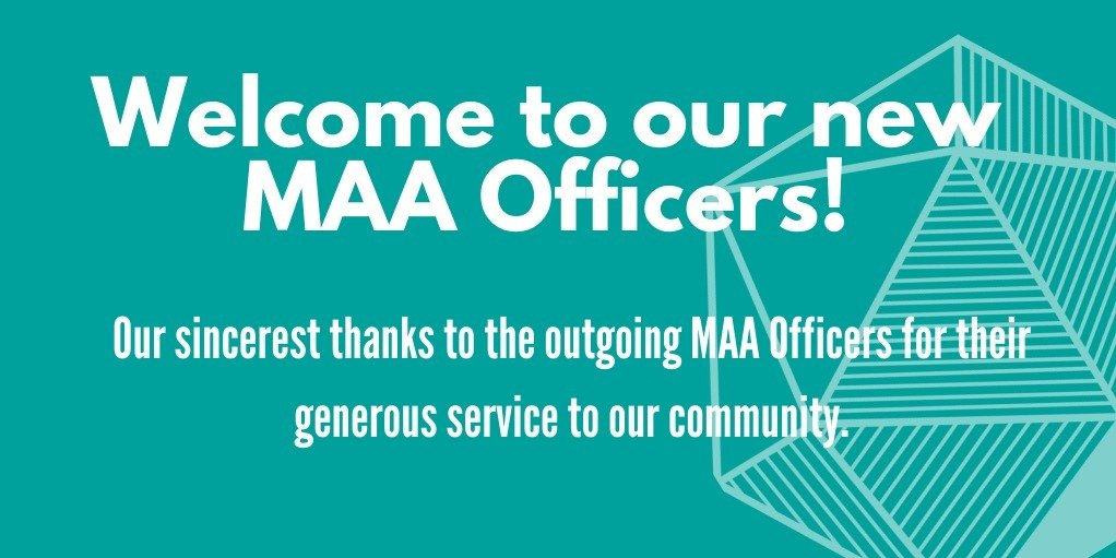 MAA Welcomes New President and Officer-at-Large