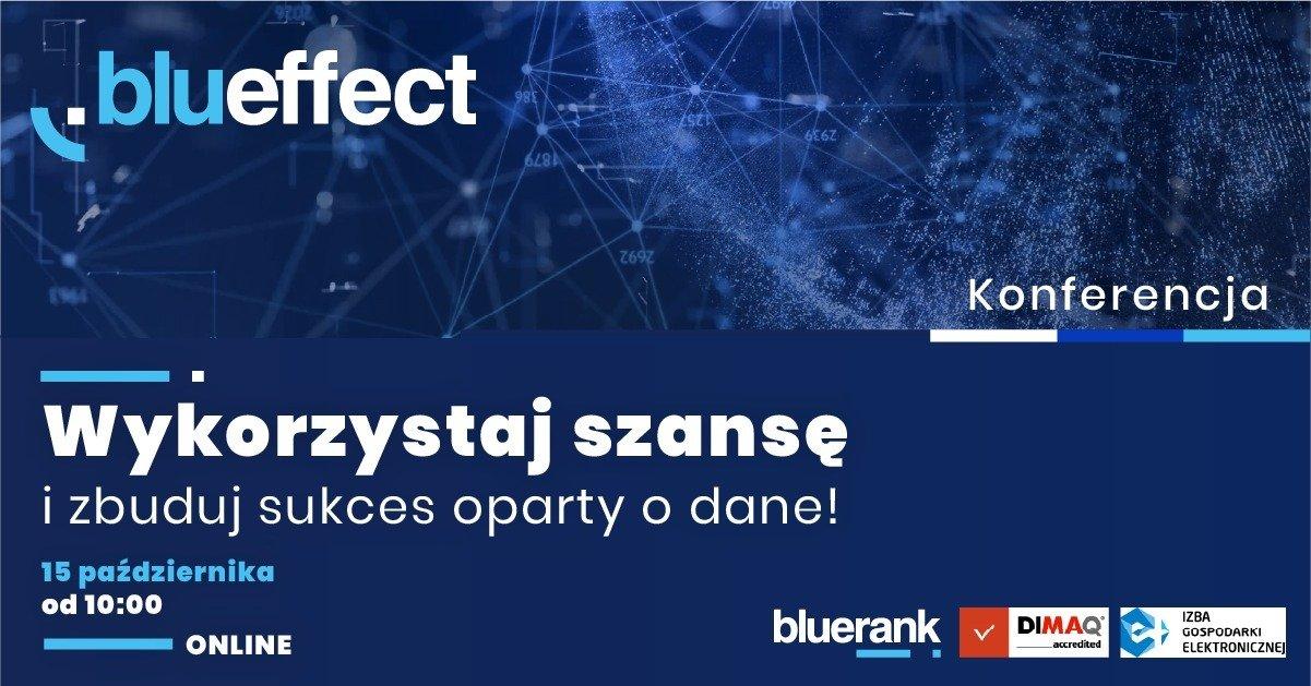 Blueffect 2020. Biznes oparty o dane w czasach nowej normalności.