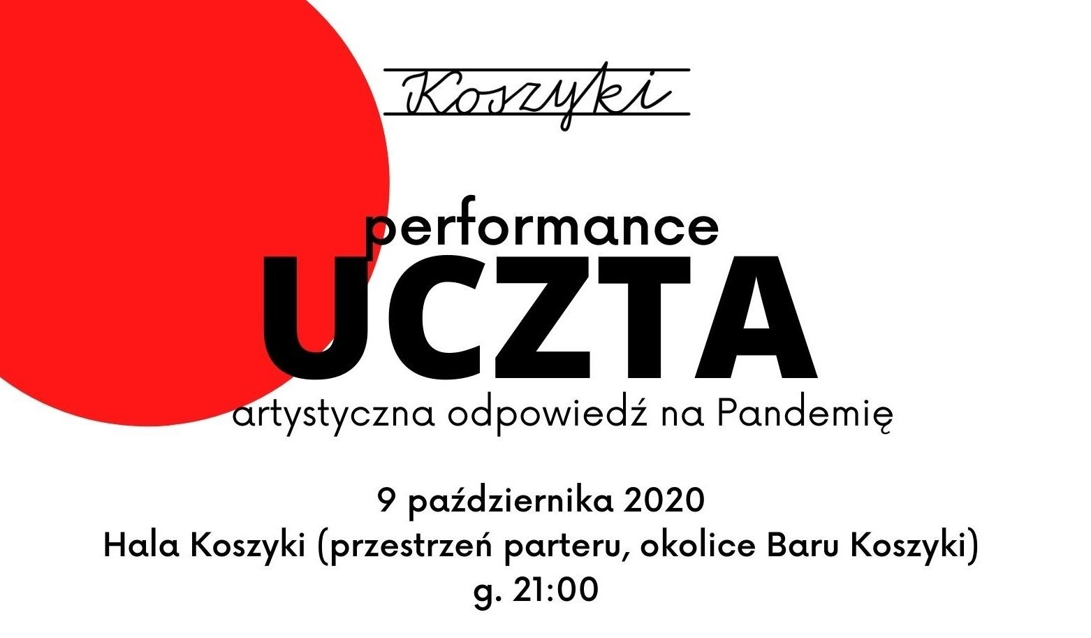 """""""Uczta"""" - wyjątkowy performance w Hali Koszyki"""