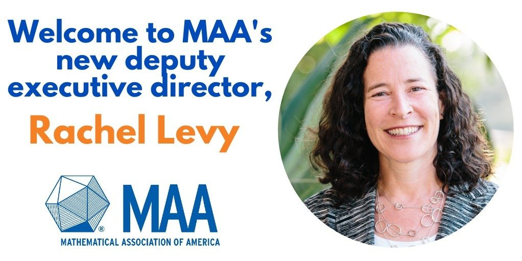 Mathematical Association of America Welcomes New Deputy Executive Director, Rachel Levy