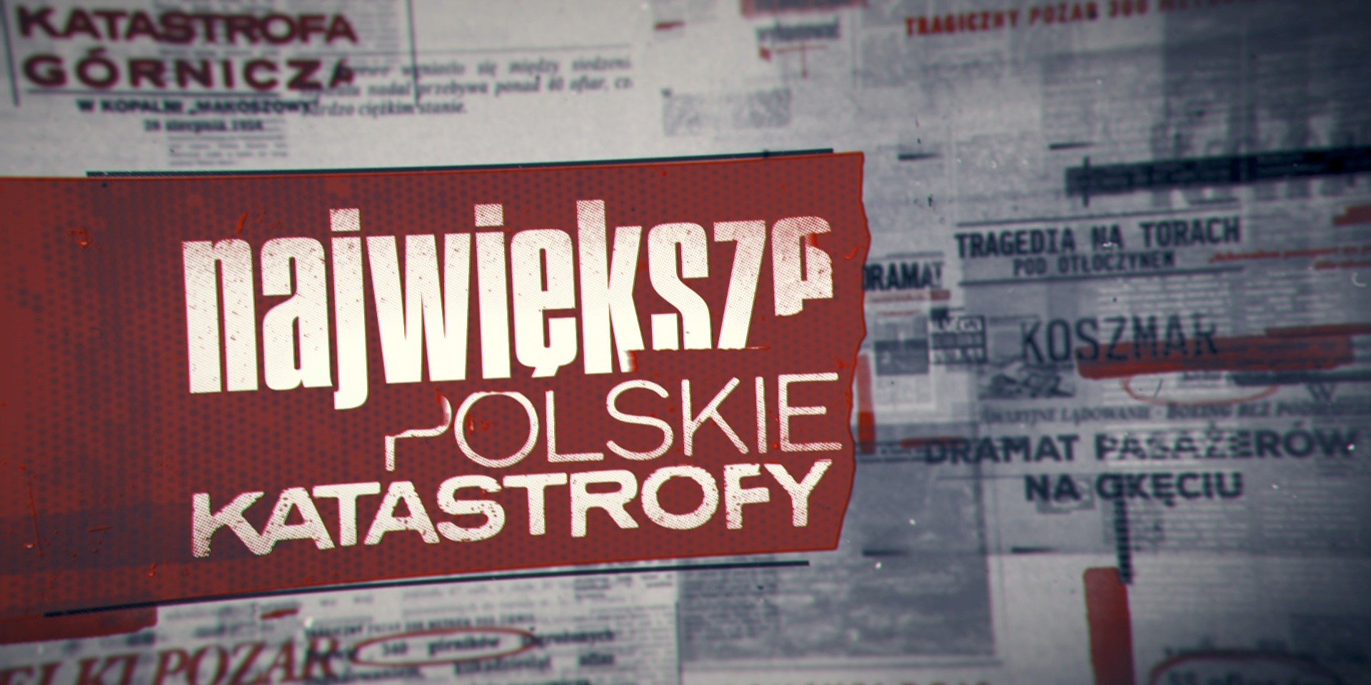 """""""Największe polskie katastrofy"""" – nowa seria dokumentalna na Discovery Channel!"""