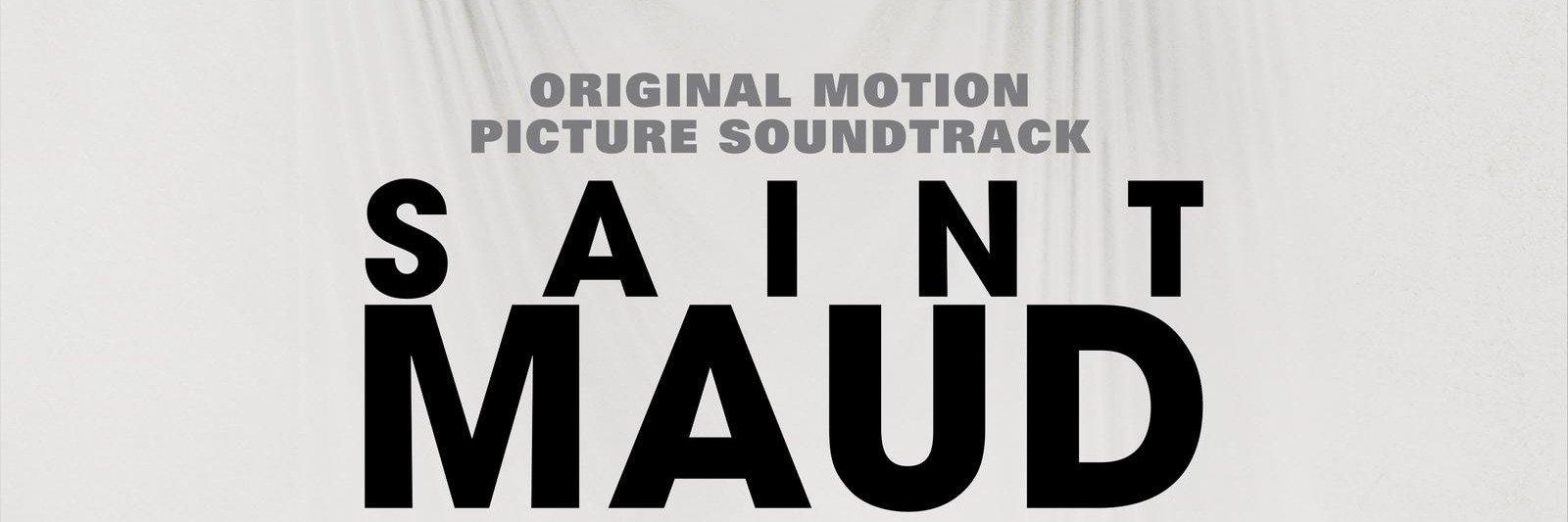 """Przedstawiamy soundtrack do filmu""""Saint Maud"""""""