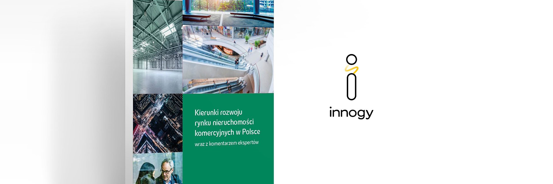RAPORT: Kierunki rozwoju nieruchomości komercyjnych w Polsce