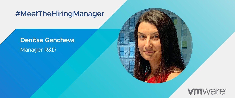 VMware Hiring Manager: Denitsa Gencheva