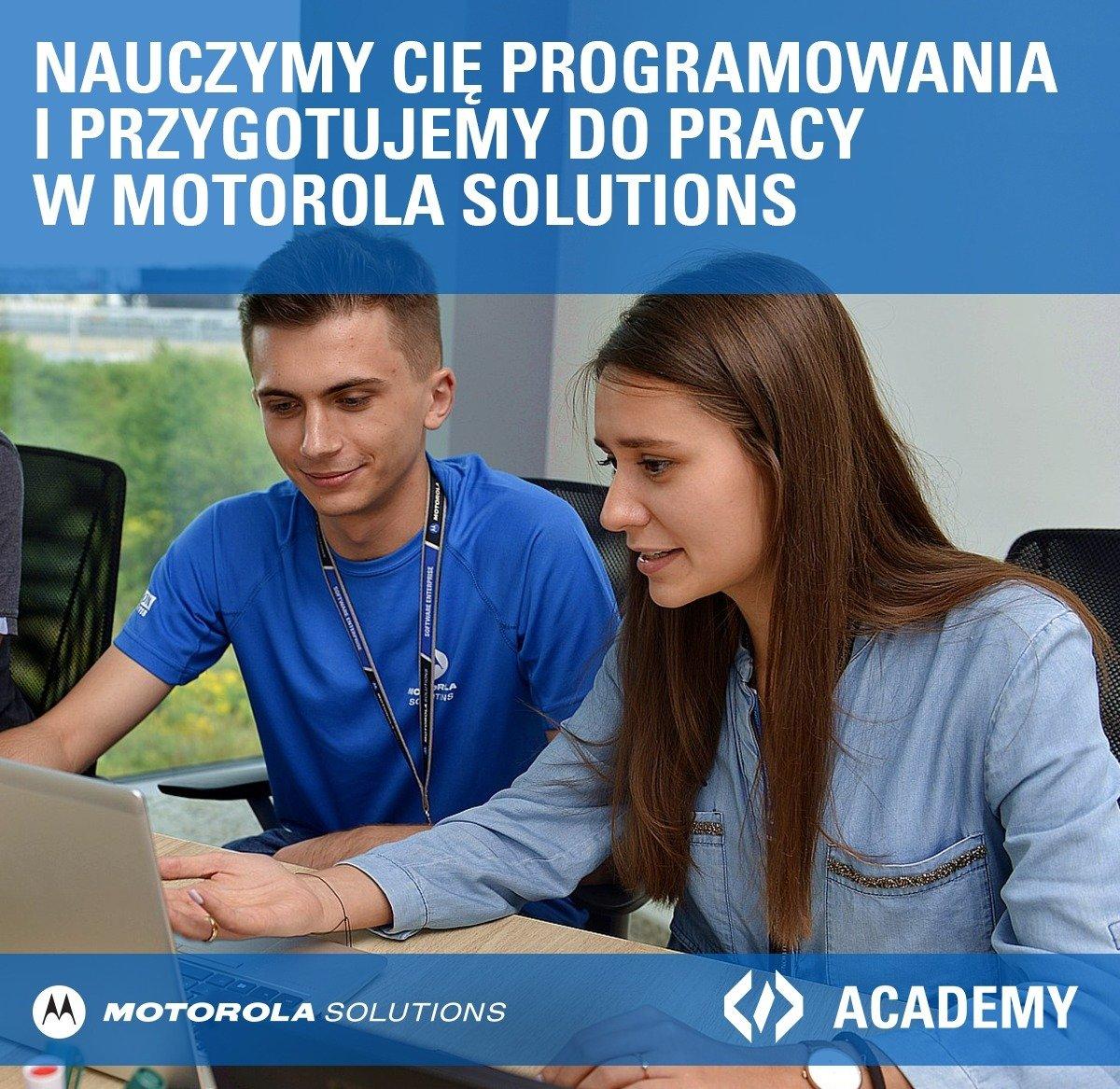 Zmień swoje życie z Akademią Motorola Solutions