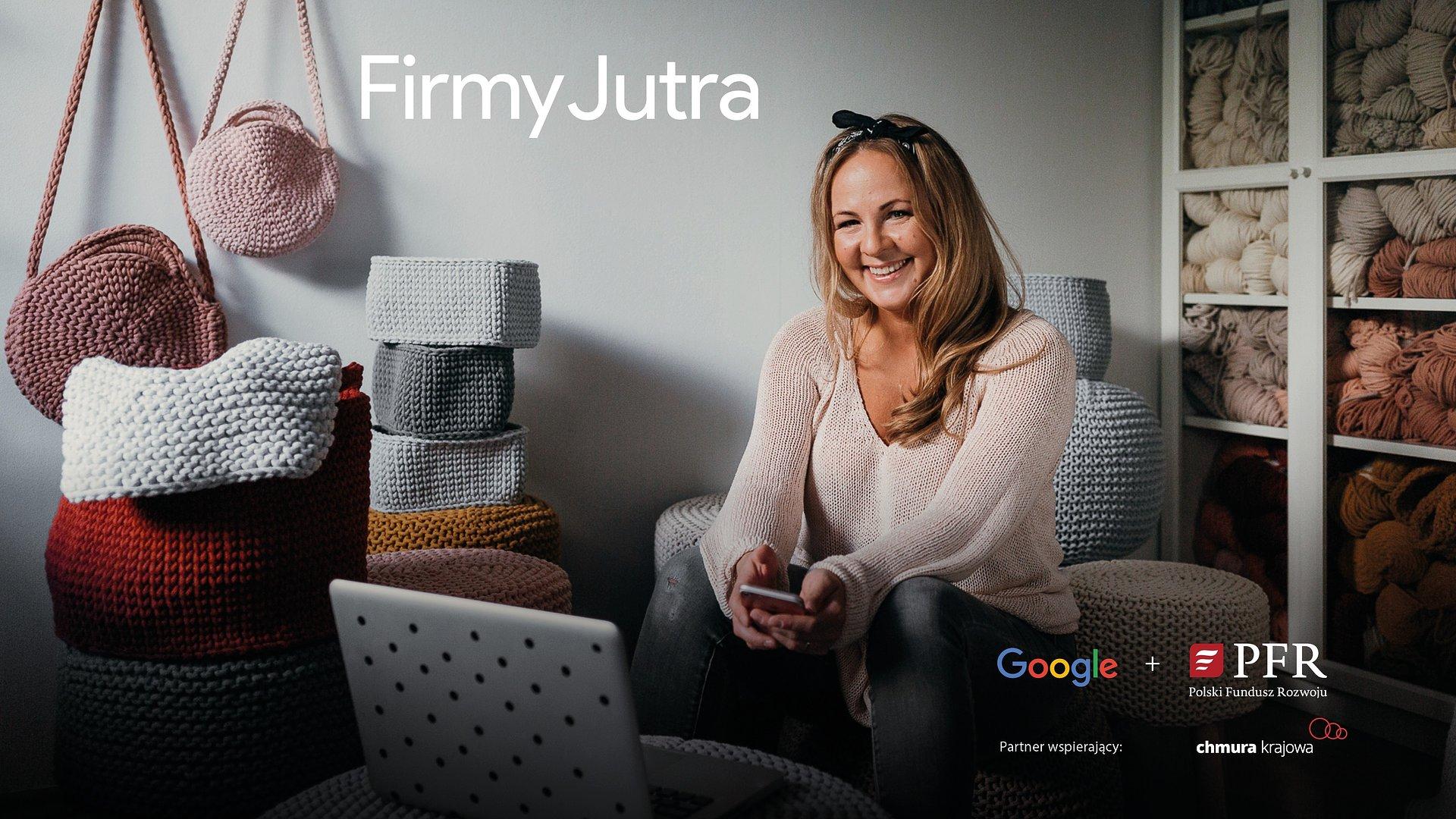 Startuje program Firmy Jutra. Google, PFR i Chmura Krajowa pomogą 15 000 polskich przedsiębiorców rozwinąć biznes w sieci