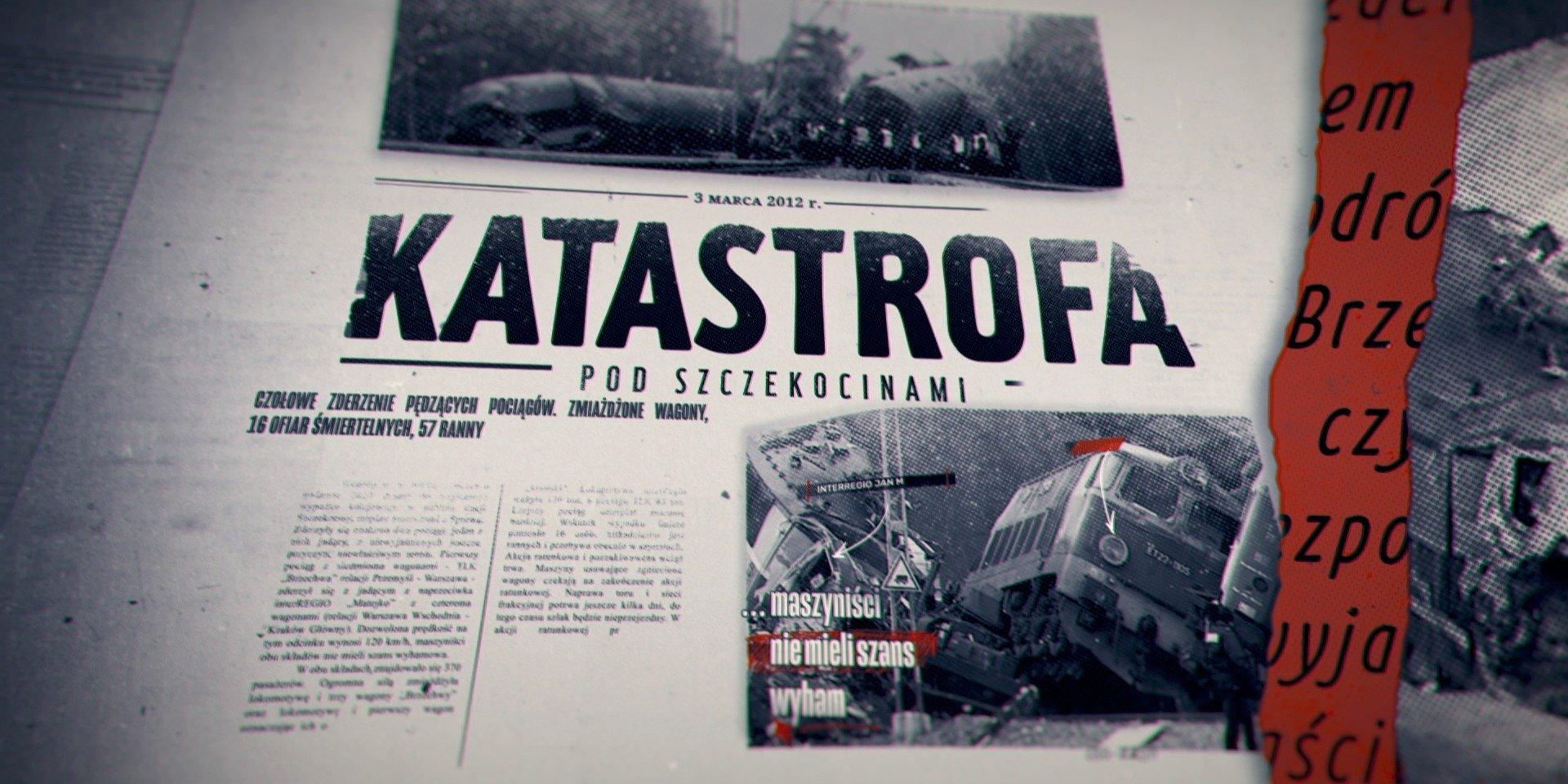 Największe polskie katastrofy: dlaczego doszło do zderzenia pociągów pod Szczekocinami?