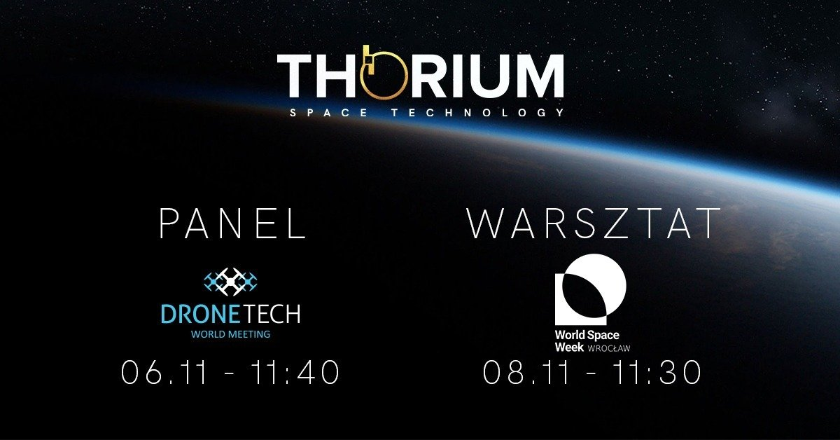 Thorium Space Technology weźmie udział w Drone Tech World Meeting oraz World Space Week Wrocław
