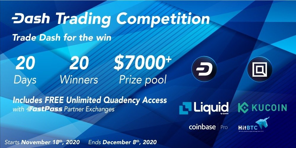 Enter the 2020 Dash FastPass Trading Contest with Quadency and win over $7,000 in prizes!