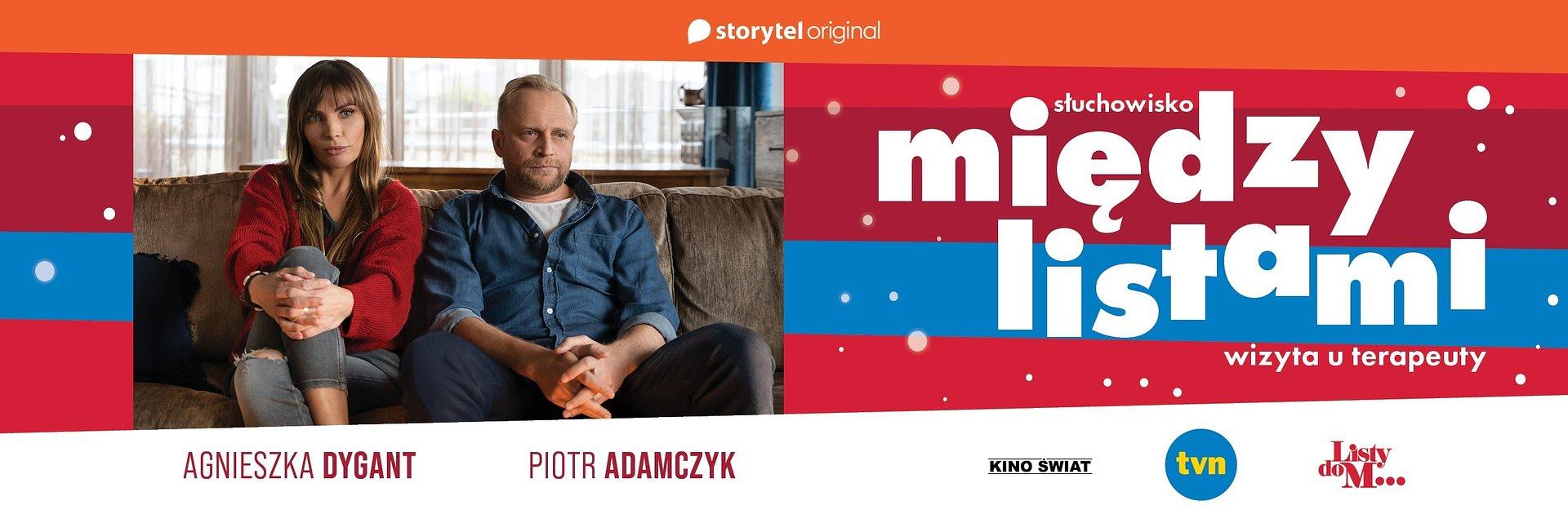 """Słuchowisko """"Między Listami"""" - tego nie zobaczysz w """"Listach do M...""""! Agnieszka Dygant i Piotr Adamczyk w nowym projekcie Storytel."""
