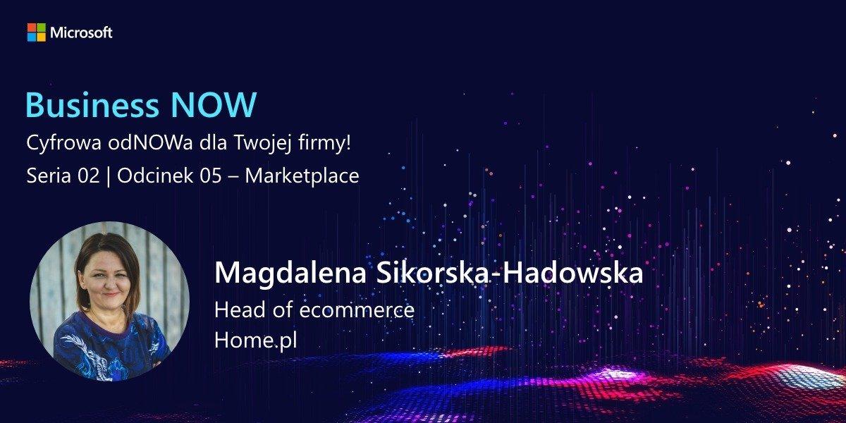 Rozmawiamy o marketplace - Business NOW - Cyfrowa odNOWa dla Twojej firmy