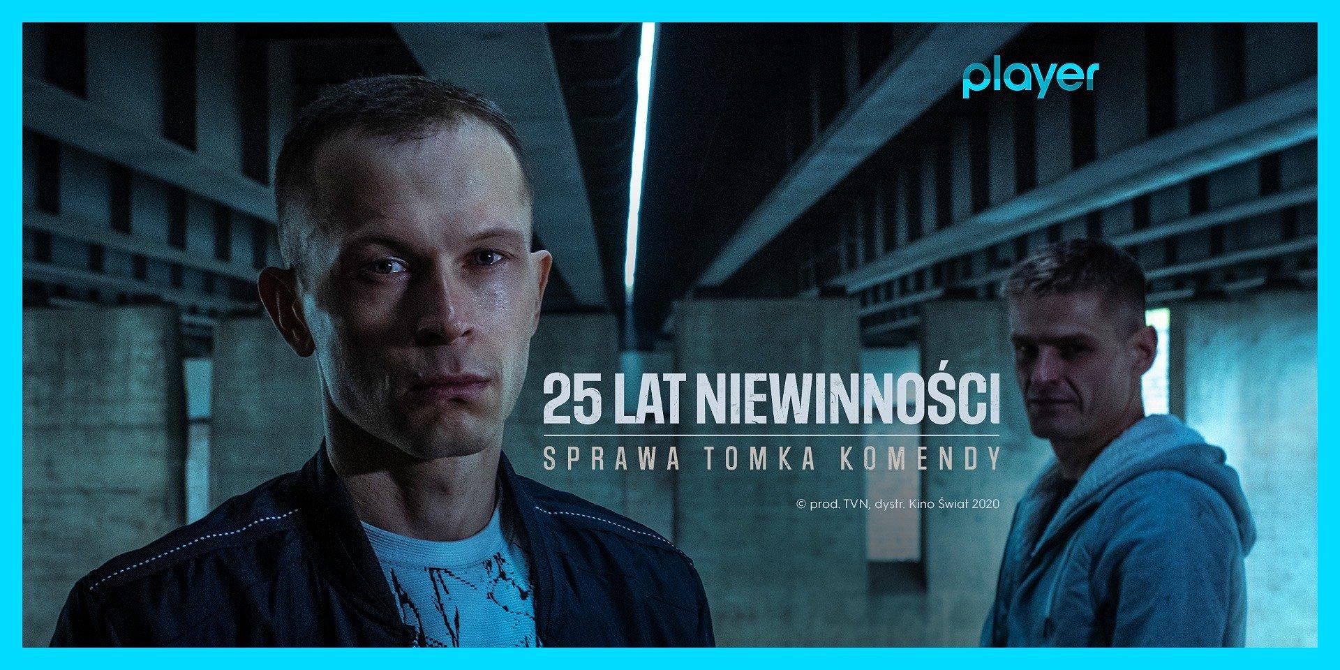 """""""25 lat niewinności. Sprawa Tomka Komendy"""" – głośny film dołącza do oferty Playera!"""