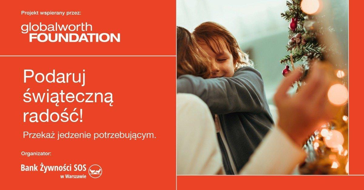 Fundacja Globalworth wspiera Bank Żywności SOS w Warszawie
