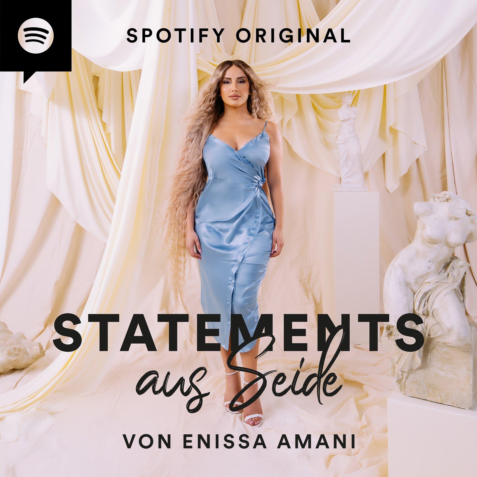 """""""Statements aus Seide von Enissa Amani"""": Neuer Spotify Original Podcast mit persönlichen Einblicken zu aktuellen Themen"""