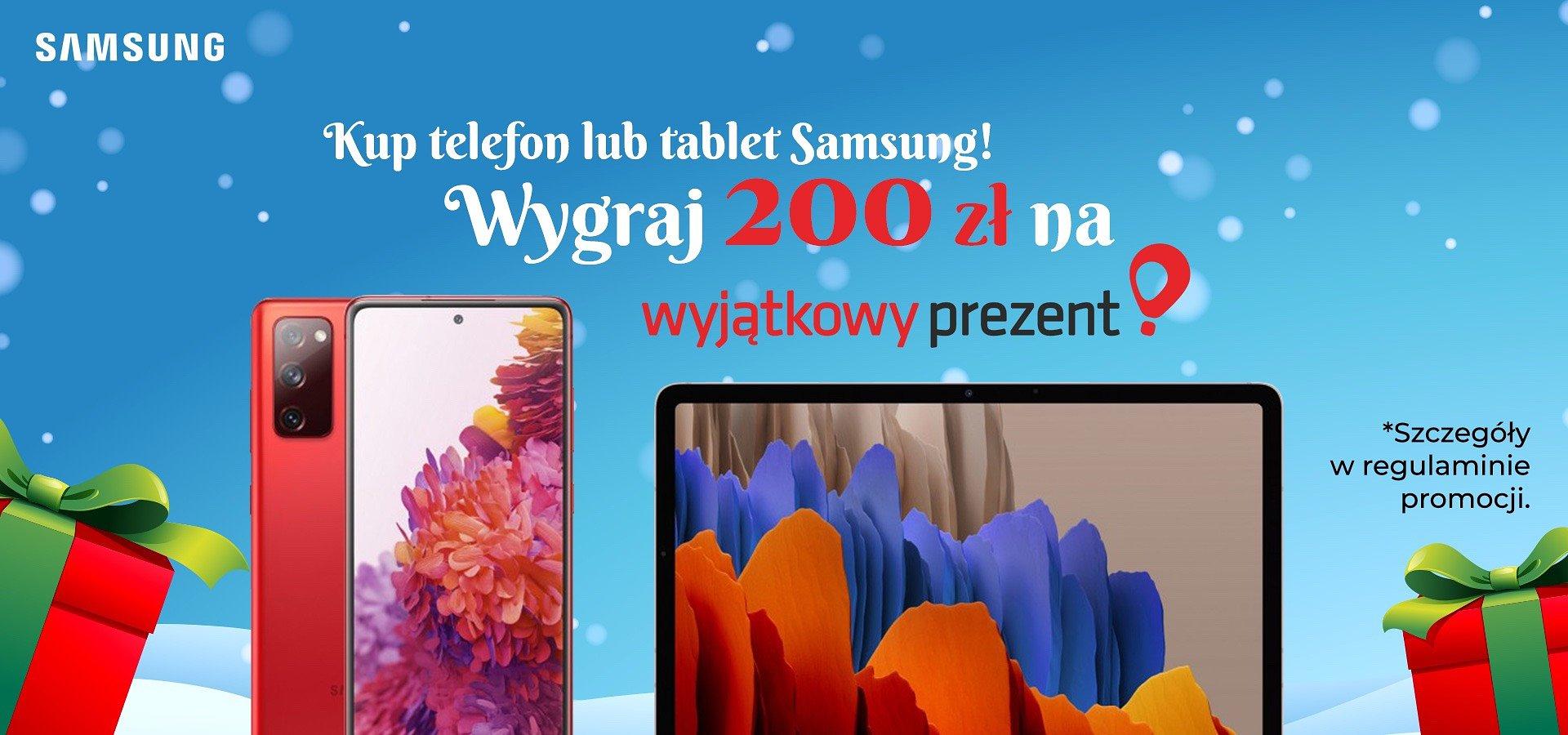 Kup smartphone Samsung i odbierz Wyjątkowy Prezent na Gwiazdkę