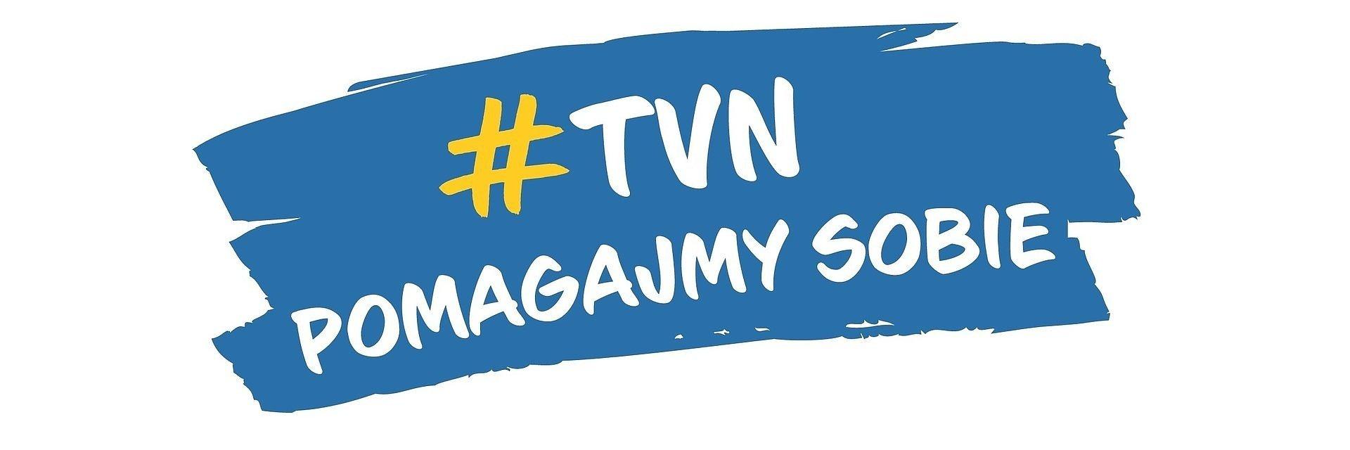 #TVN POMAGAJMY SOBIE– przyłącz się do akcji i pomagaj z nami!