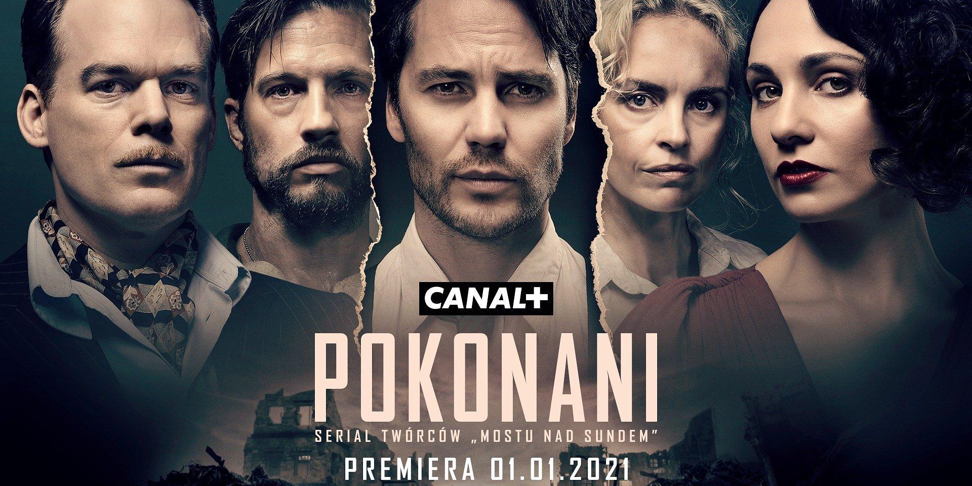 """CANAL+ przedstawia oficjalny trailer nowego serialu """"Pokonani"""". Premiera w piątek 1 stycznia 2021 roku!"""