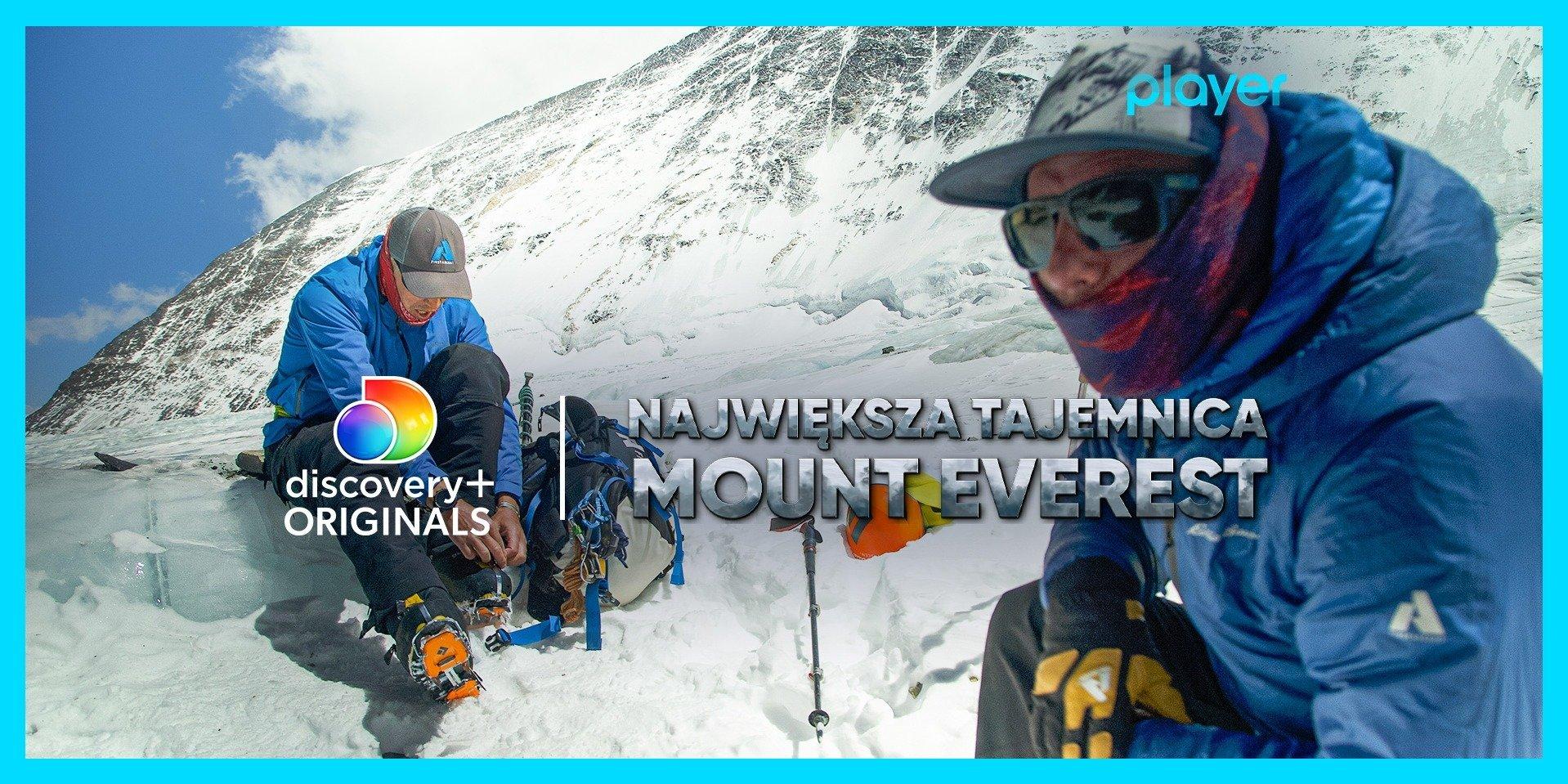 """Czy historia się myli? Nowy film dokumentalny discovery+ Originals """"Największa tajemnica Mount Everest"""" tylko na Playerze"""